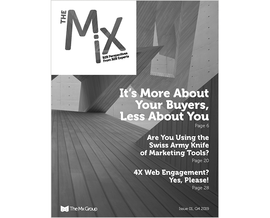 cover of the mix magazine issue 1, It's more about your buyers, less about you